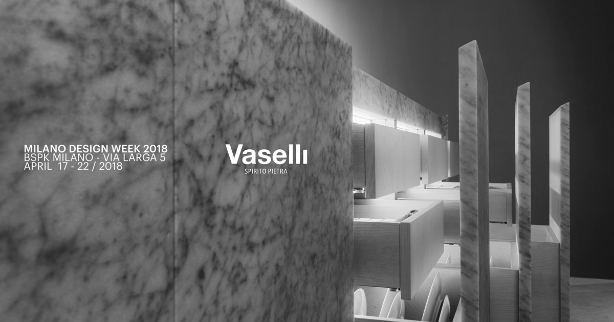 Milano Design Week 2018 - Milan Design Week 2018 | Vaselli